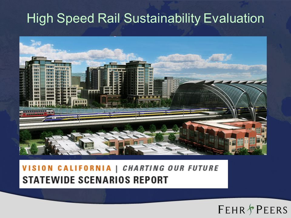 High Speed Rail Sustainability Evaluation