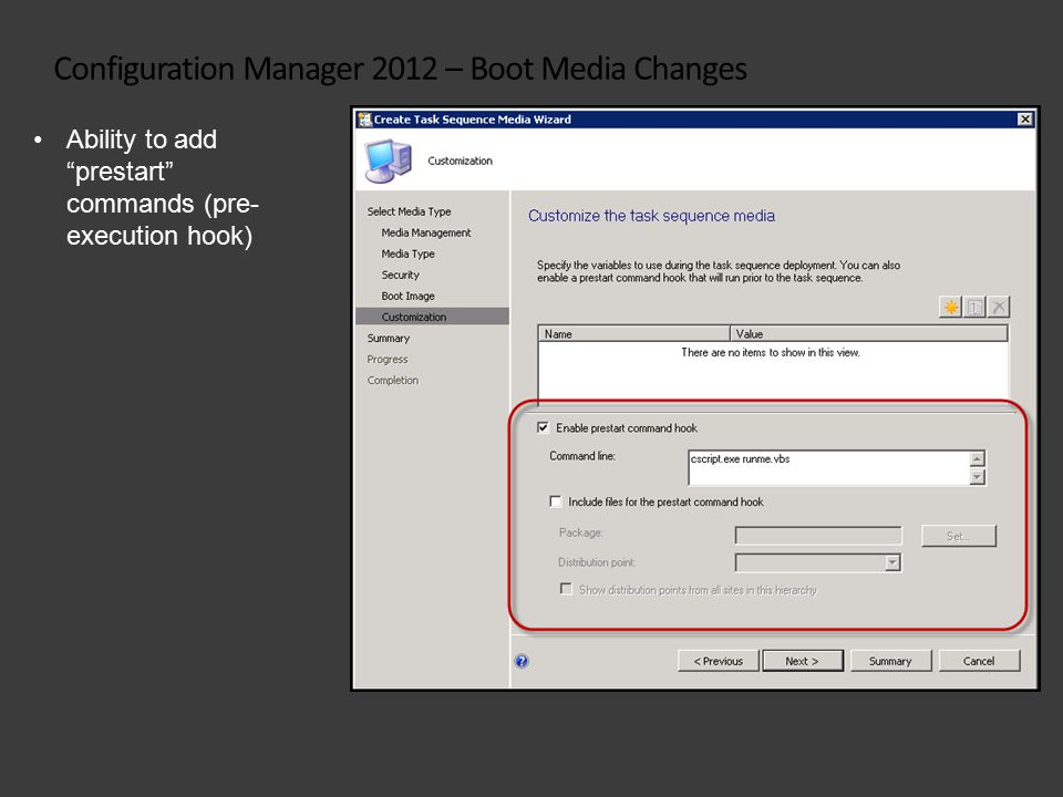 Configuration Manager 2012 – Boot Media Changes Ability to add prestart commands (pre- execution hook)