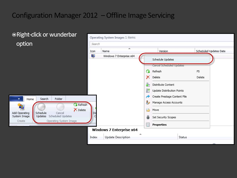 Configuration Manager 2012 – Offline Image Servicing  Right-click or wunderbar option