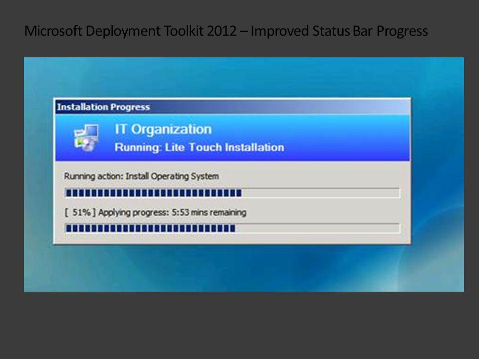 Microsoft Deployment Toolkit 2012 – Improved Status Bar Progress