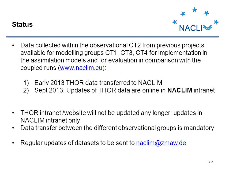 S 2 Data collected within the observational CT2 from previous projects available for modelling groups CT1, CT3, CT4 for implementation in the assimila