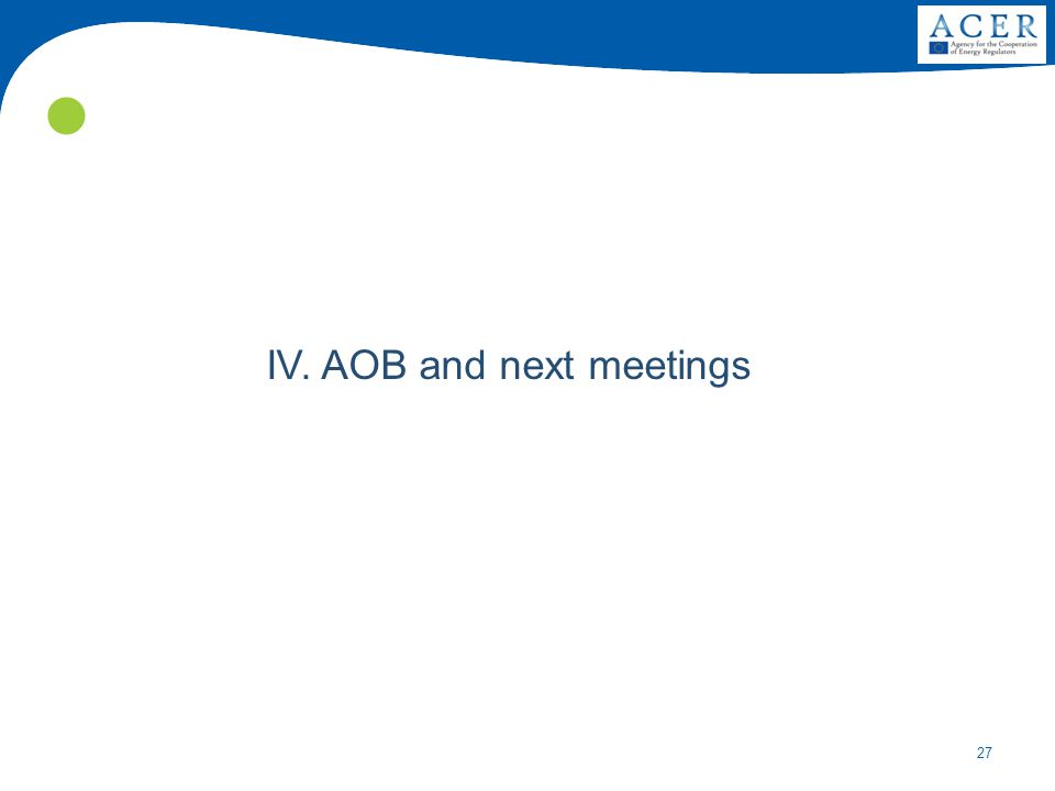 27 IV. AOB and next meetings