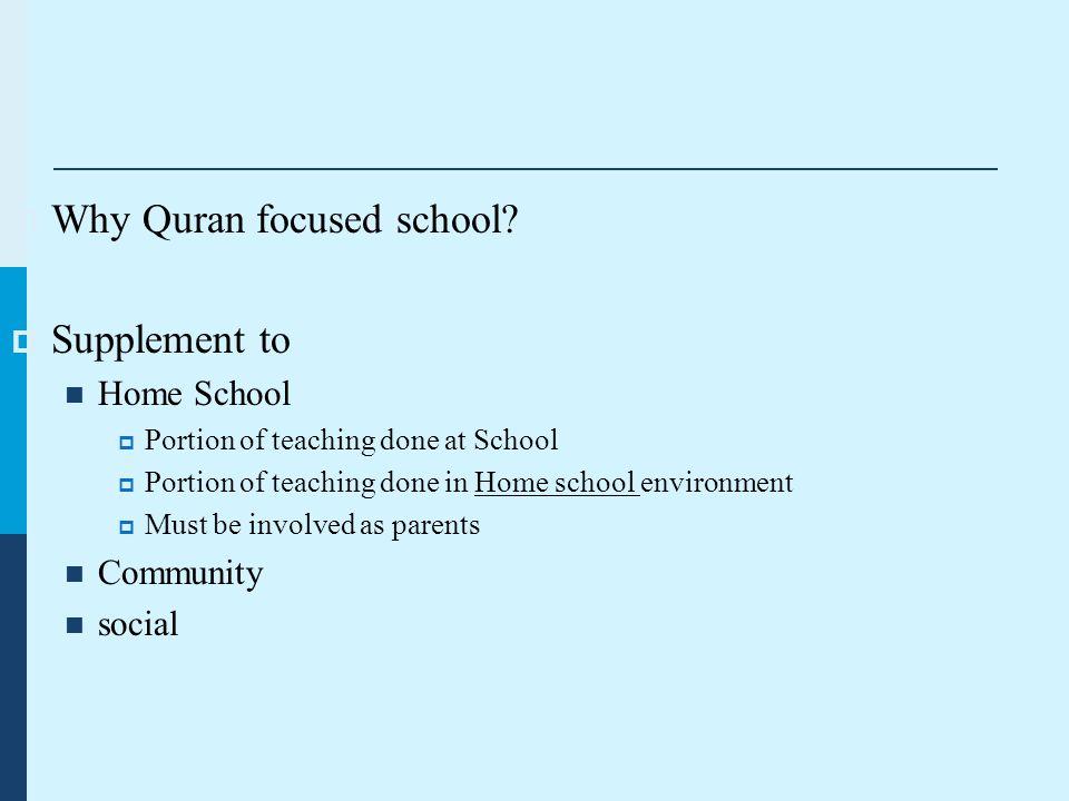  Why Quran focused school.