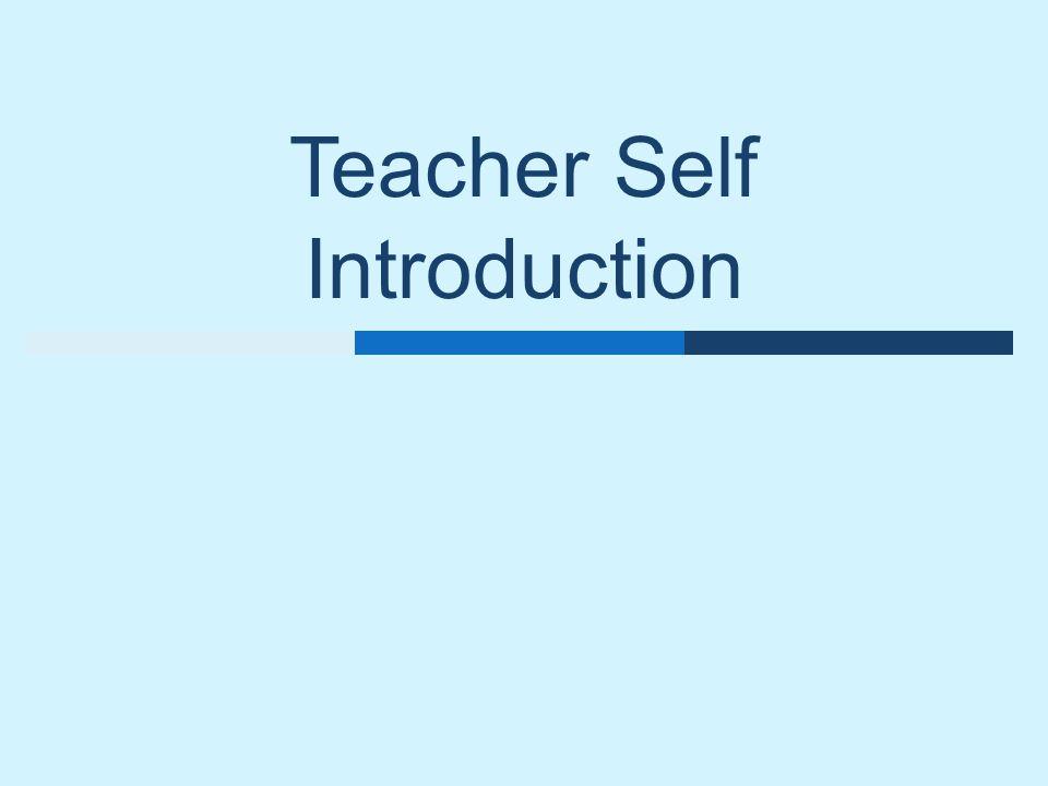 Teacher Self Introduction