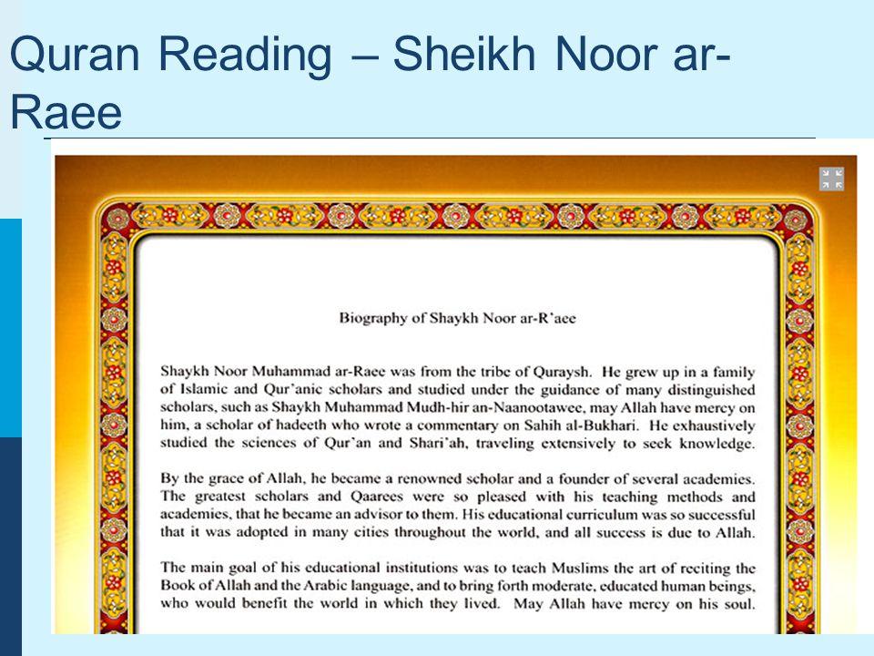 Quran Reading – Sheikh Noor ar- Raee