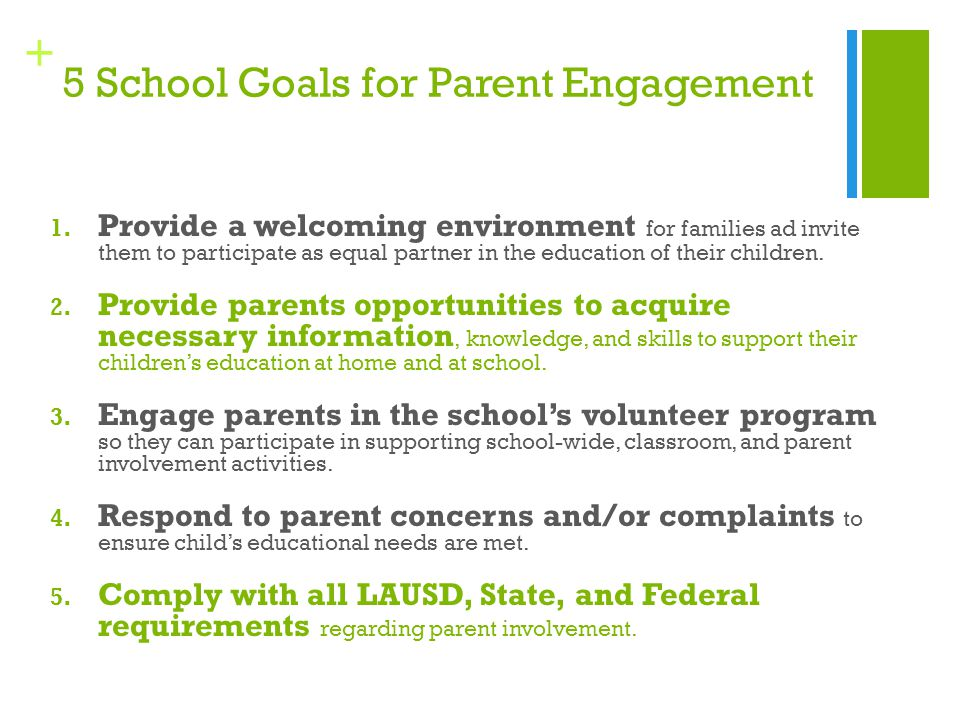 + 5 School Goals for Parent Engagement 1.