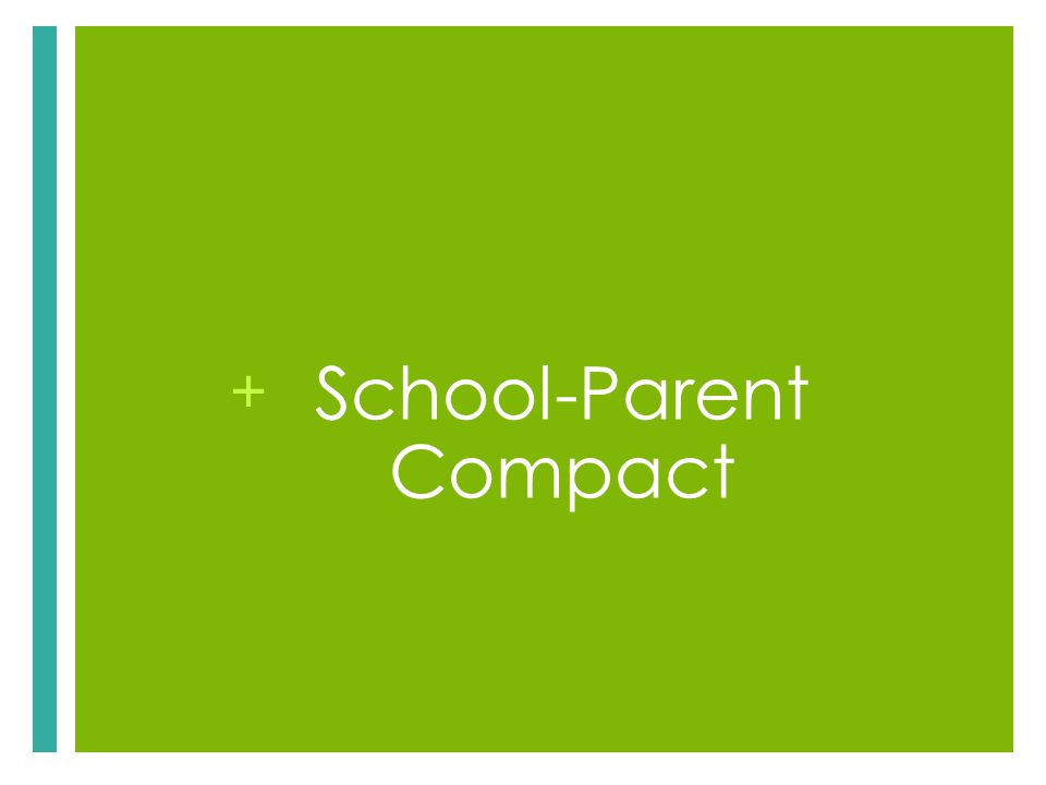 + School-Parent Compact