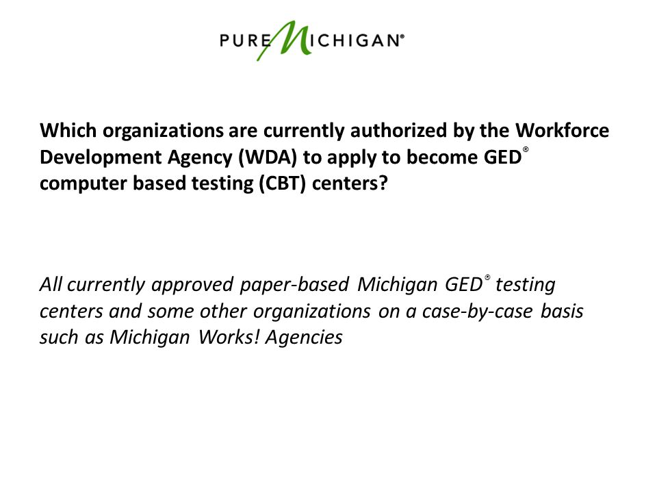 Which organizations are currently authorized by the Workforce Development Agency (WDA) to apply to become GED ® computer based testing (CBT) centers?