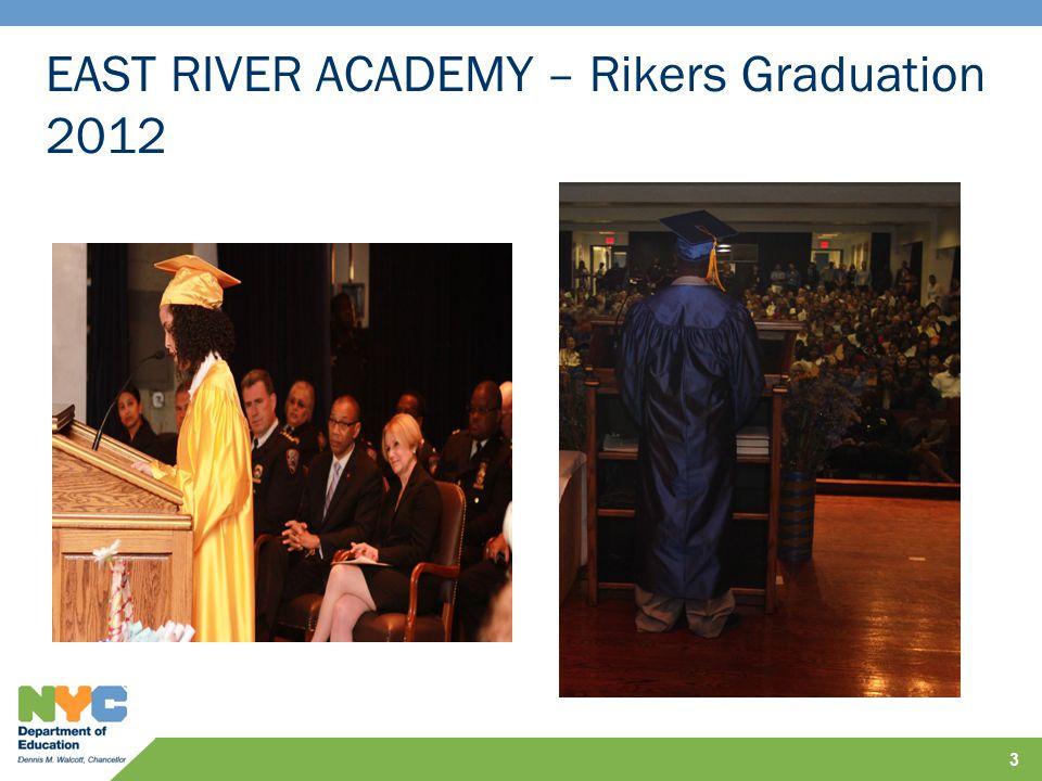 EAST RIVER ACADEMY – Rikers Graduation 2012 3