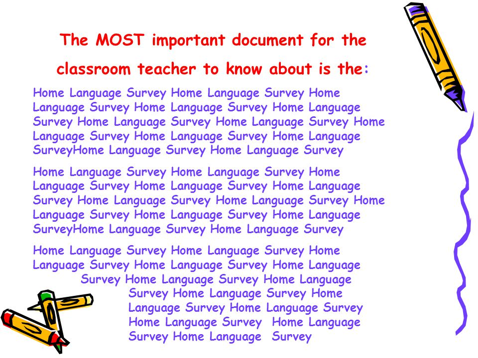 The MOST important document for the classroom teacher to know about is the: Home Language Survey Home Language Survey Home Language Survey Home Language Survey Home Language Survey Home Language Survey Home Language Survey Home Language Survey Home Language Survey Home Language SurveyHome Language Survey Home Language Survey Home Language Survey Home Language Survey Home Language Survey Home Language Survey Home Language Survey Home Language Survey Home Language Survey Home Language Survey Home Language Survey Home Language Survey Home Language Survey Home Language Survey Home Language Survey
