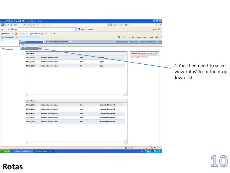 2. You then need to select 'view rotas' from the drop down list. Rotas