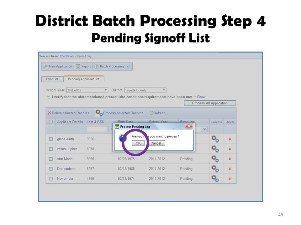 District Batch Processing Step 4 Pending Signoff List 46