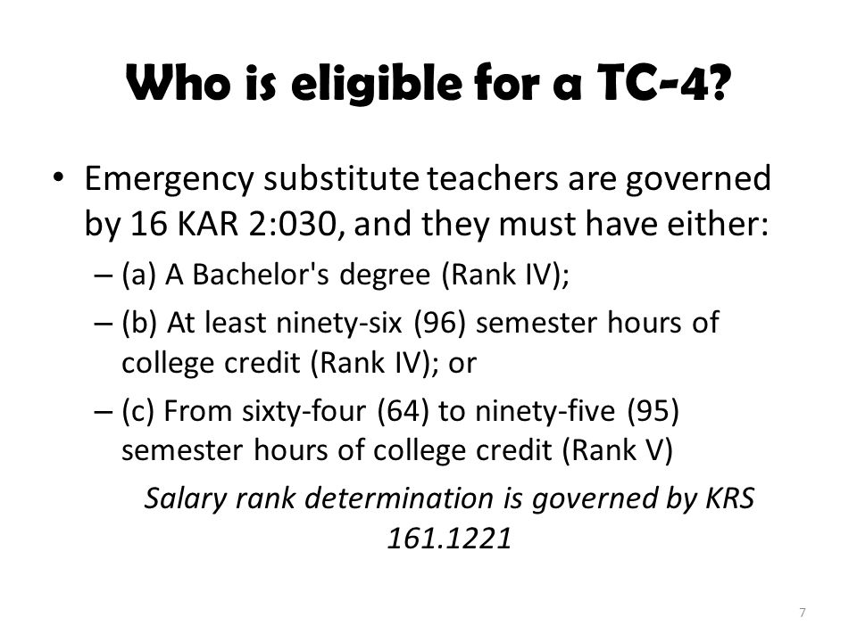 Who is eligible for a TC-4.