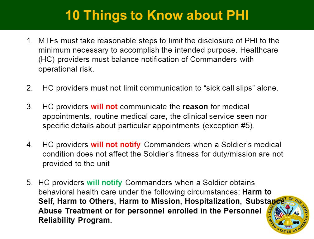1.MTFs must take reasonable steps to limit the disclosure of PHI to the minimum necessary to accomplish the intended purpose.
