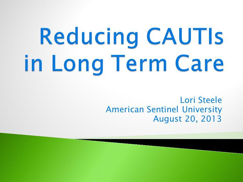 Lori Steele American Sentinel University August 20, 2013