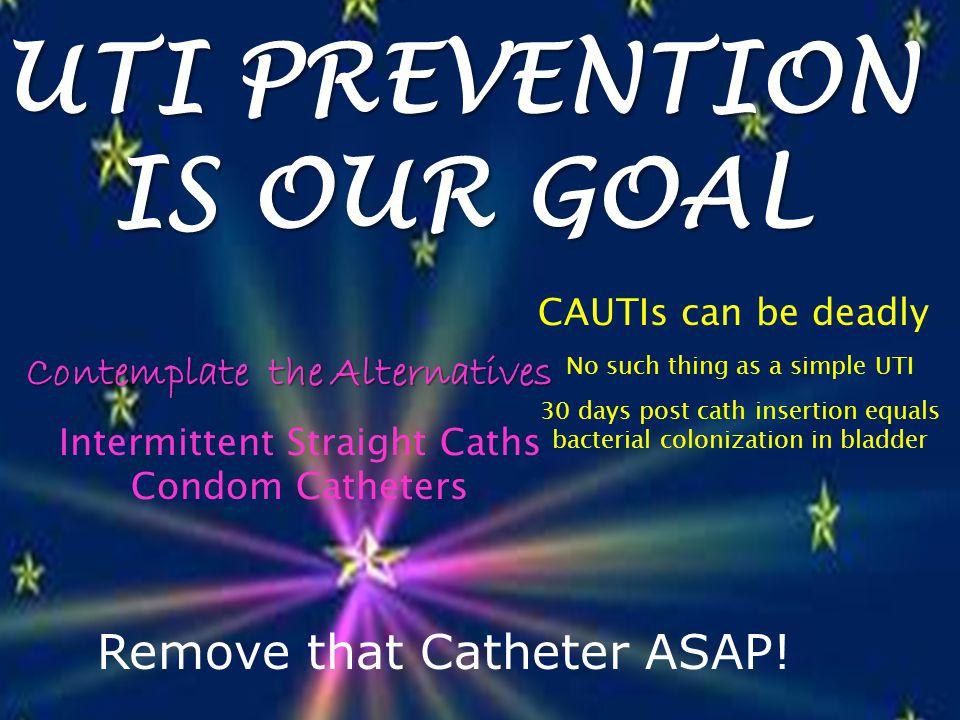 Hanchett, M.(2012). Preventing CAUTI: A Patient-Centered Approach.