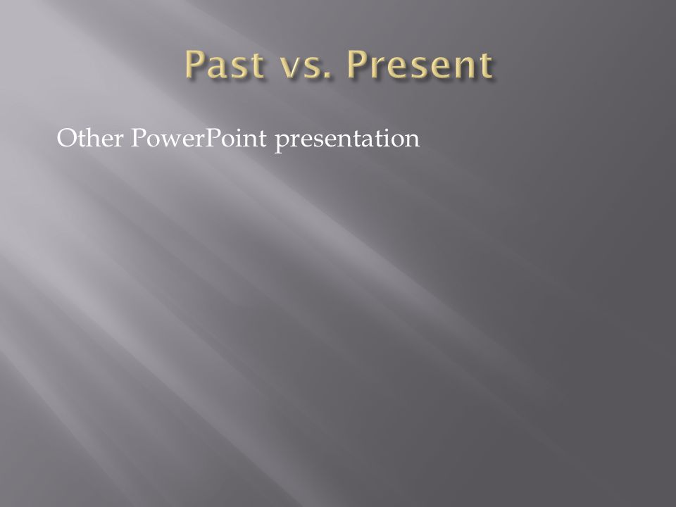 Other PowerPoint presentation