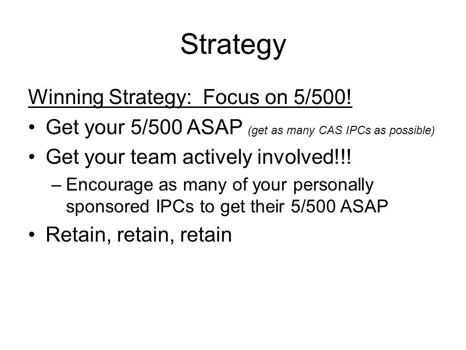 Strategy Winning Strategy: Focus on 5/500.