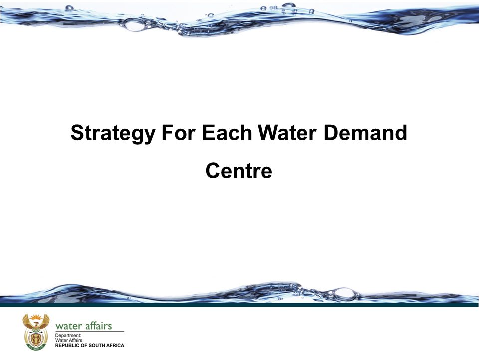Strategy For Each Water Demand Centre