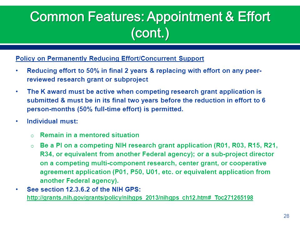Policy on Permanently Reducing Effort/Concurrent Support Reducing effort to 50% in final 2 years & replacing with effort on any peer- reviewed researc