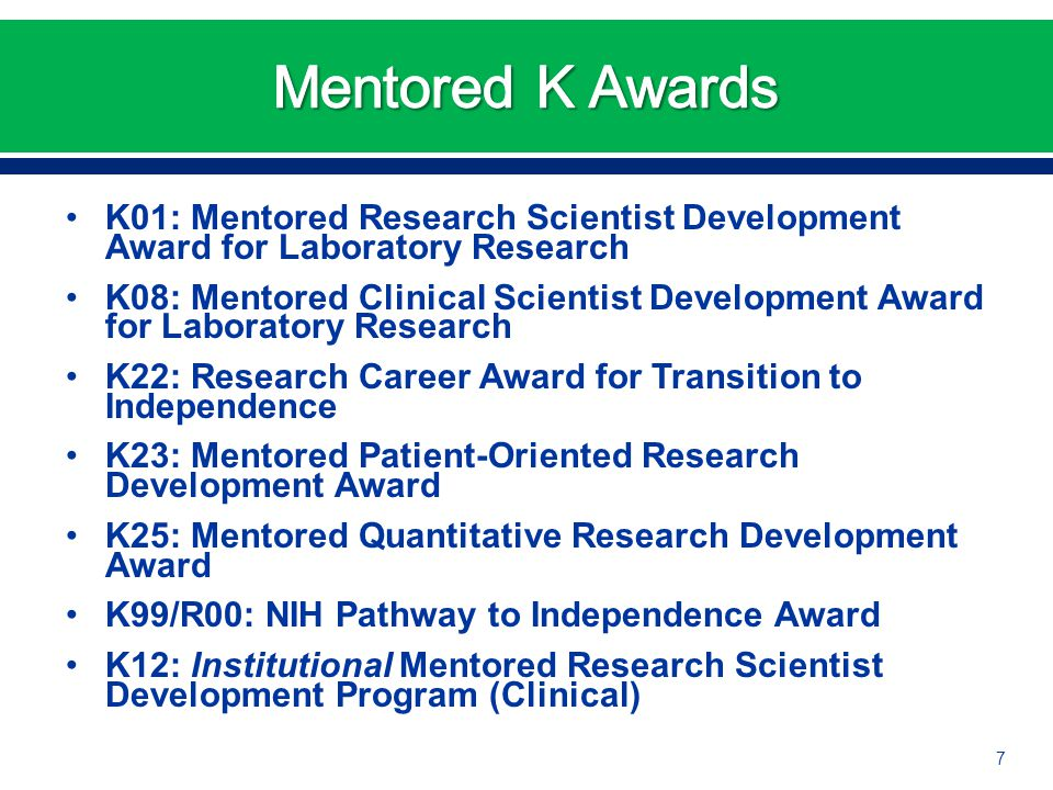 K01: Mentored Research Scientist Development Award for Laboratory Research K08: Mentored Clinical Scientist Development Award for Laboratory Research