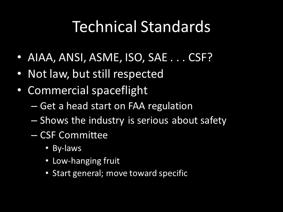 Technical Standards AIAA, ANSI, ASME, ISO, SAE... CSF.