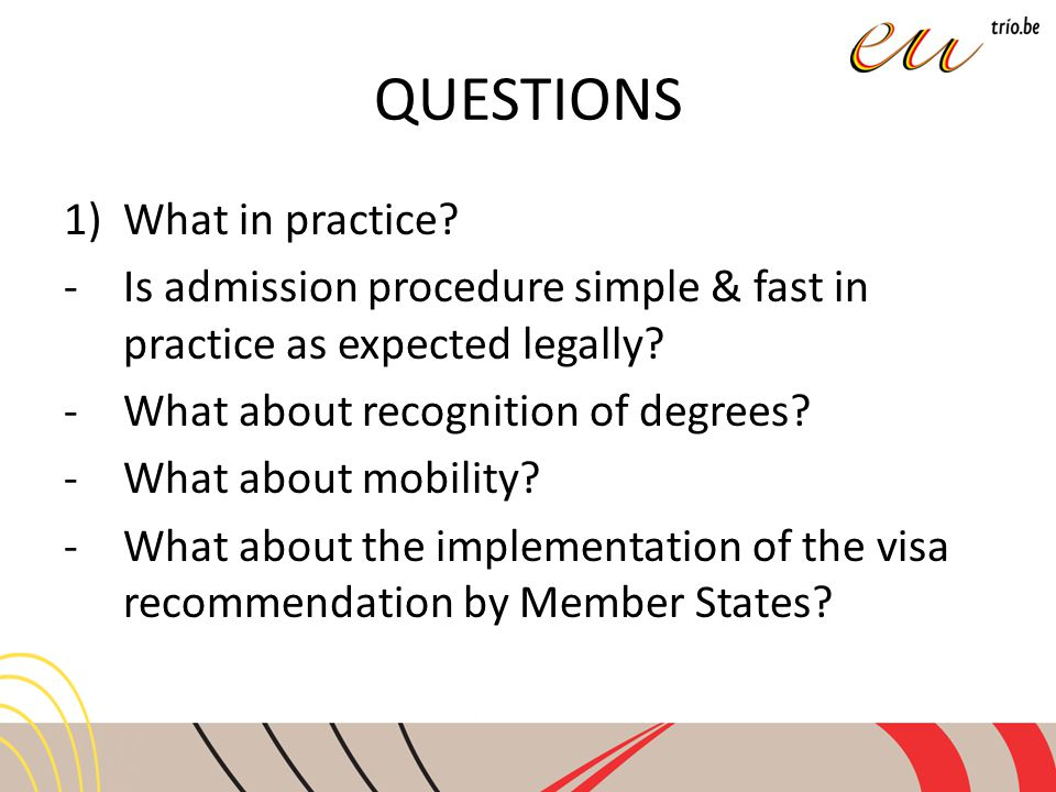 QUESTIONS 1)What in practice.