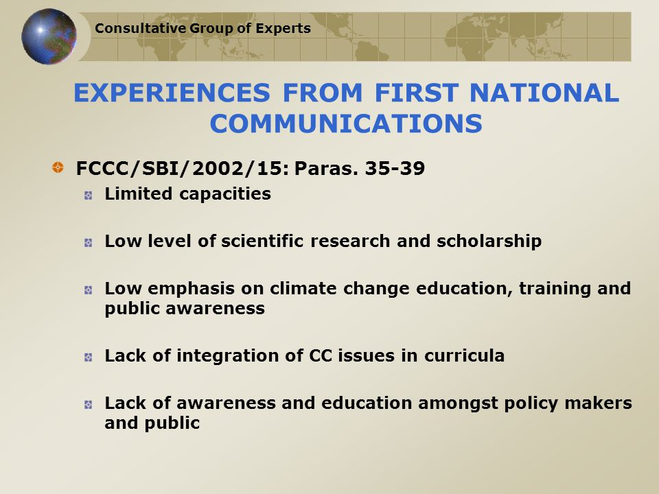 Consultative Group of Experts EXPERIENCES FROM FIRST NATIONAL COMMUNICATIONS FCCC/SBI/2002/15: Paras.