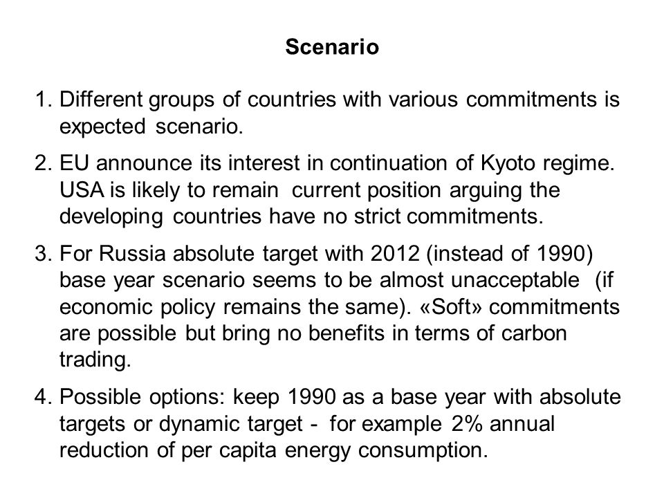 Scenario 1.Different groups of countries with various commitments is expected scenario.