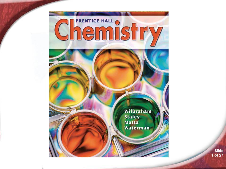 Slide 1 of 27 1.4 ChemistryChemistry 1.4