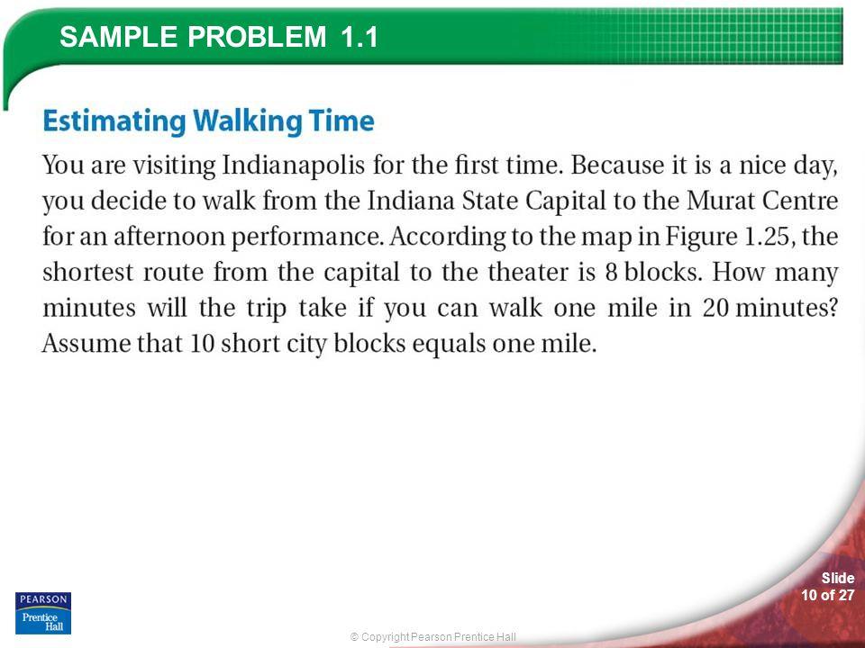 © Copyright Pearson Prentice Hall SAMPLE PROBLEM Slide 10 of 27 1.1