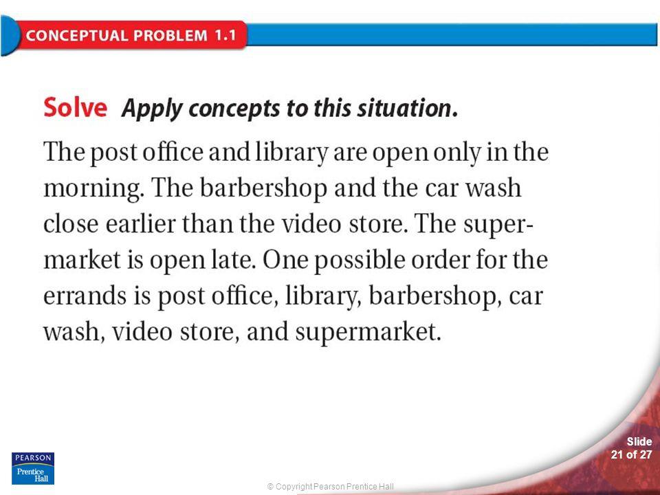 © Copyright Pearson Prentice Hall Slide 21 of 27 Solving Conceptual Problems