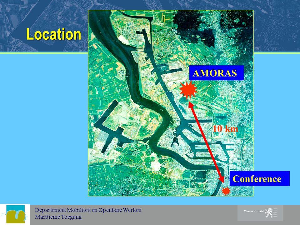 Departement Mobiliteit en Openbare Werken Maritieme Toegang Location 10 km AMORAS Conference