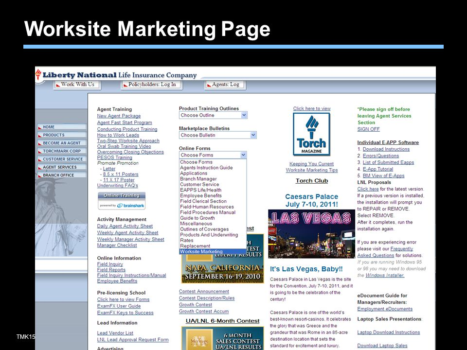 TMK1536 0510Agent training only. Not for sales use. Worksite Marketing Page