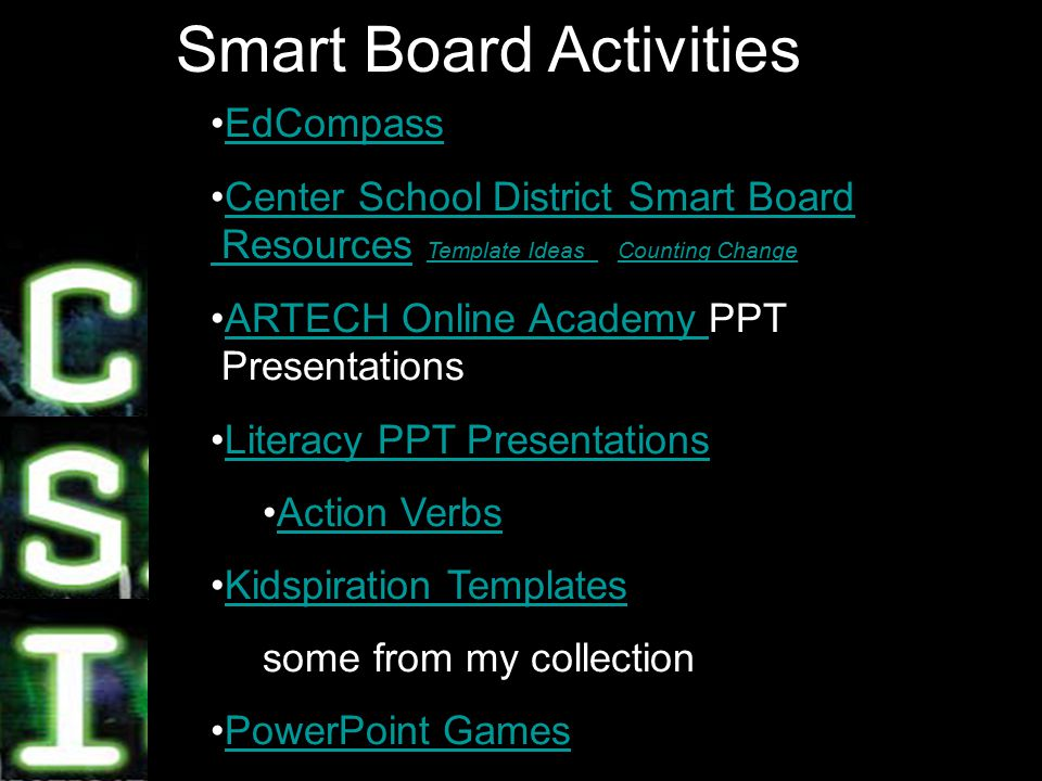 16 Smart Board Activities EdCompass Center School District Smart Board Resources Template Ideas Counting ChangeCenter School District Smart Board Resources Template Ideas Counting Change ARTECH Online Academy PPT PresentationsARTECH Online Academy Literacy PPT Presentations Action Verbs Kidspiration Templates some from my collection PowerPoint Games