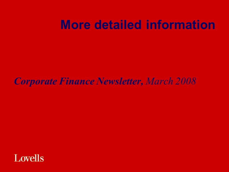 More detailed information Corporate Finance Newsletter, March 2008