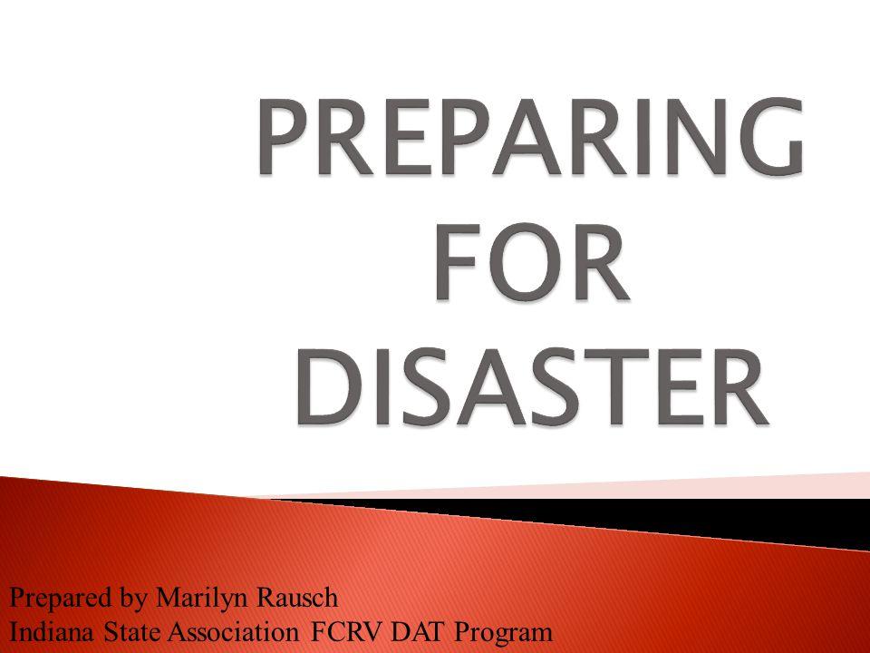 Prepared by Marilyn Rausch Indiana State Association FCRV DAT Program