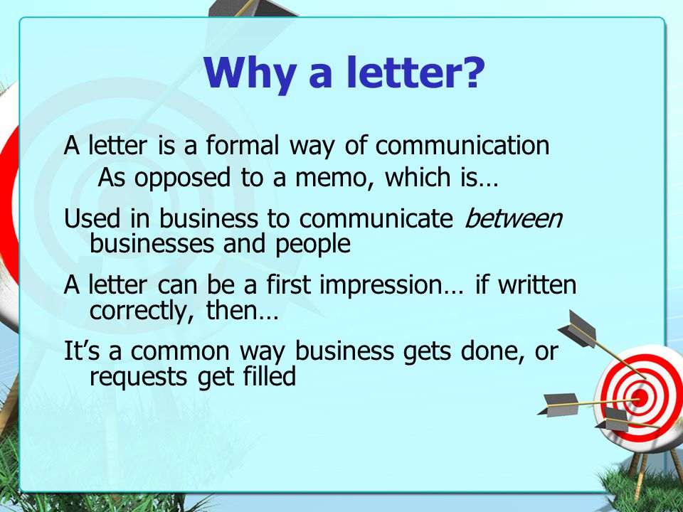Why a letter.