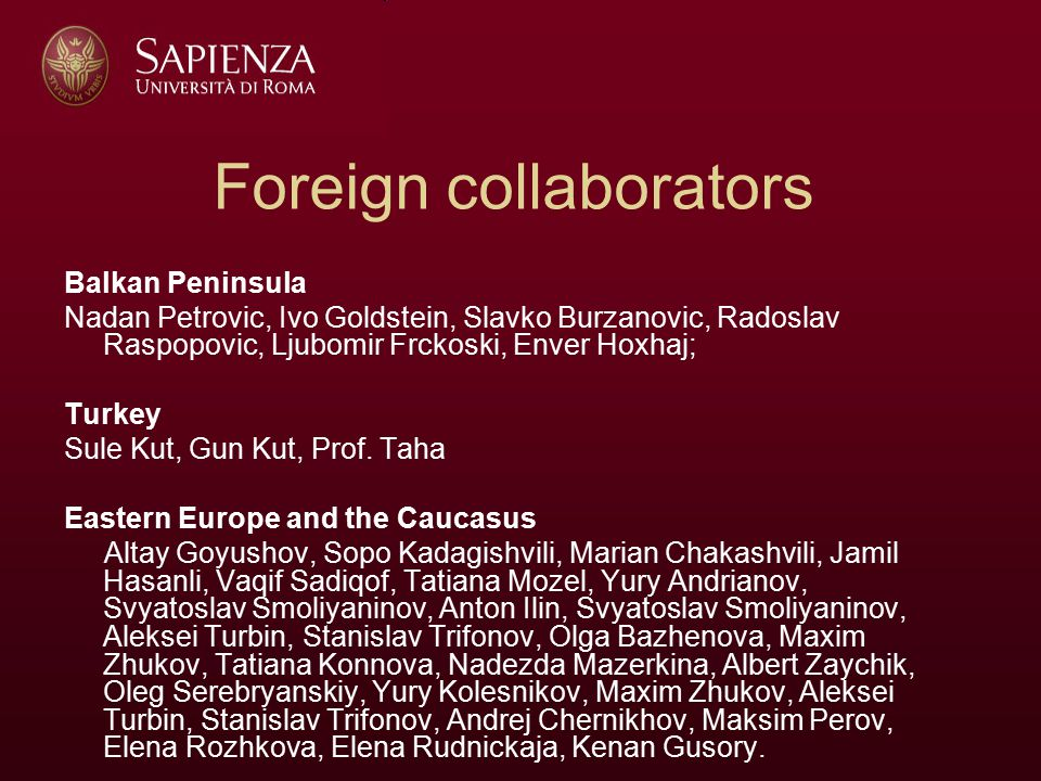 Romania Petruta Naidut Hungary Josef Pal, Peter Sarkozy Mediterranean Area and Middel East Farid Mounib, Nadir M.