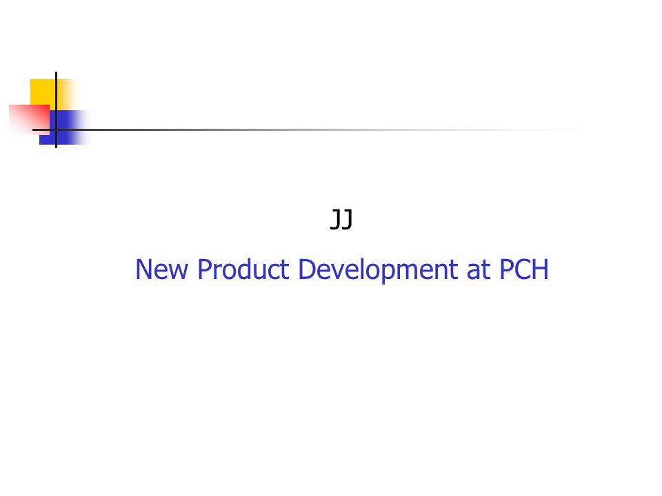 JJ New Product Development at PCH