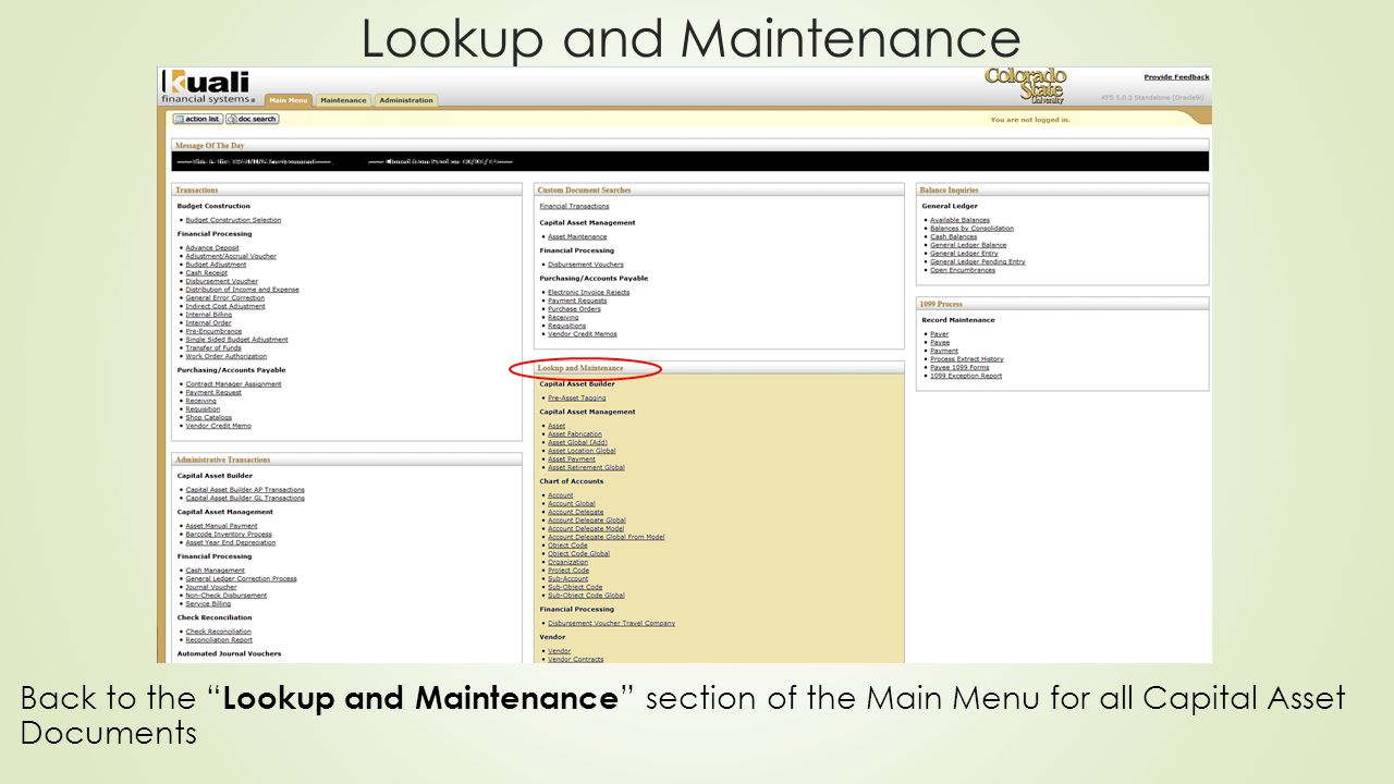 Lookup and Maintenance Back to the Lookup and Maintenance section of the Main Menu for all Capital Asset Documents