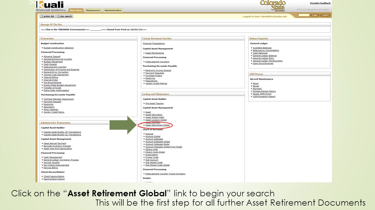 50 Click on the Asset Retirement Global link to begin your search This will be the first step for all further Asset Retirement Documents