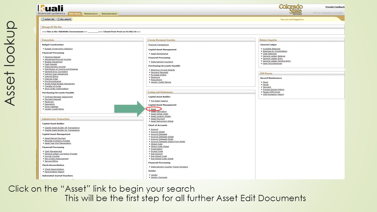 Asset lookup 9 Click on the Asset link to begin your search This will be the first step for all further Asset Edit Documents