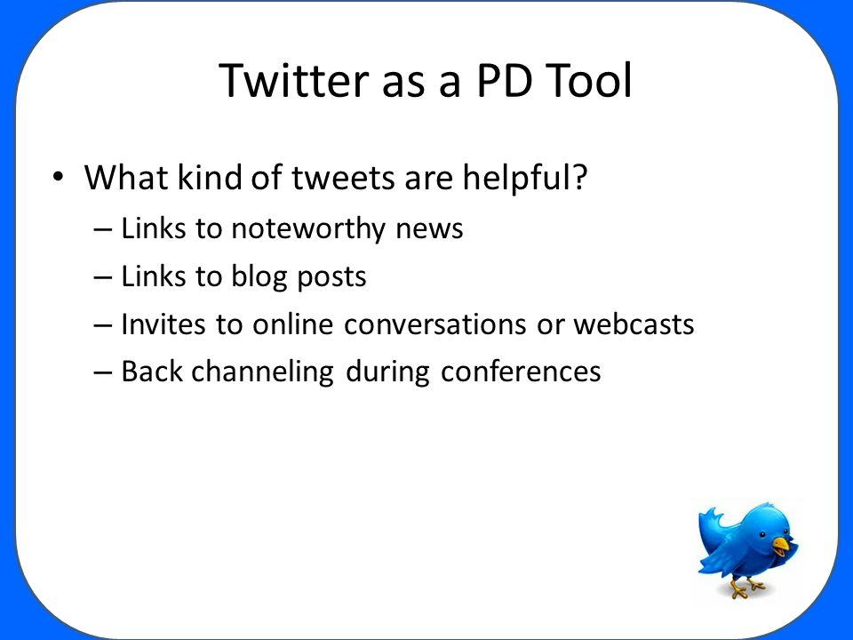 Twitter as a PD Tool What kind of tweets are helpful.