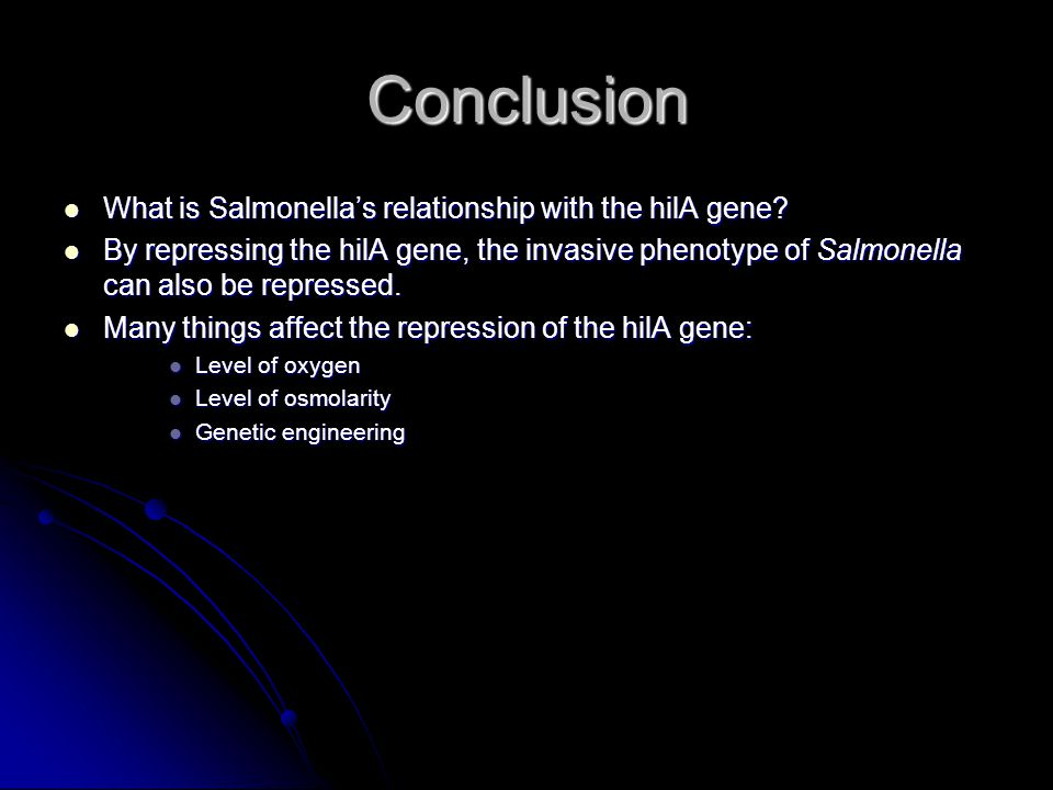 Conclusion What is Salmonella's relationship with the hilA gene.