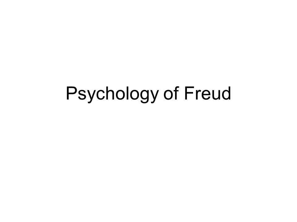 Psychology of Freud