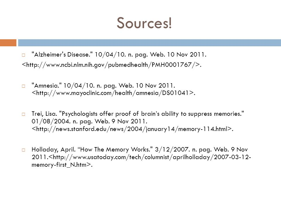 Sources.  Alzheimer s Disease. 10/04/10. n. pag.