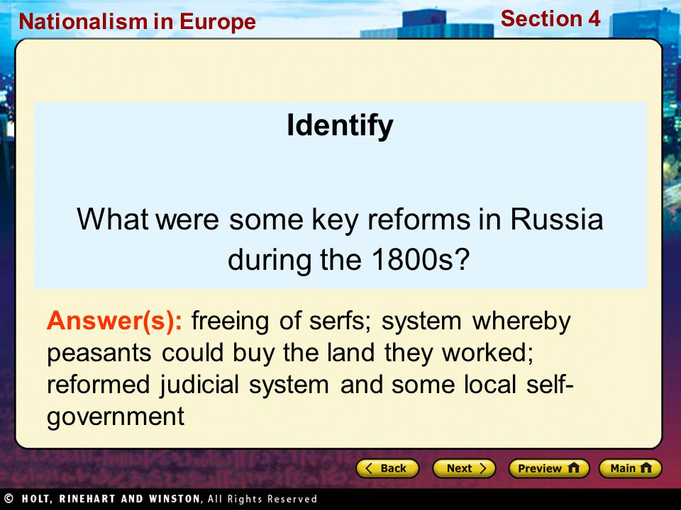 Nationalism in Europe Section 4 Identify What were some key reforms in Russia during the 1800s.