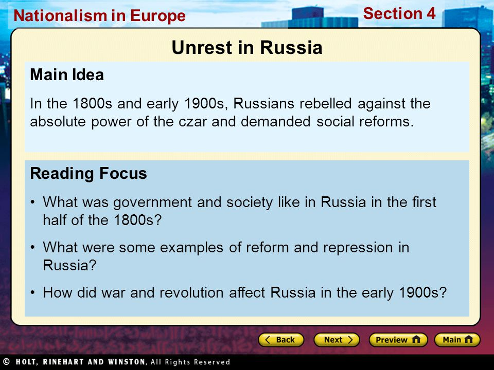 Nationalism in Europe Section 4 Reading Focus What was government and society like in Russia in the first half of the 1800s.