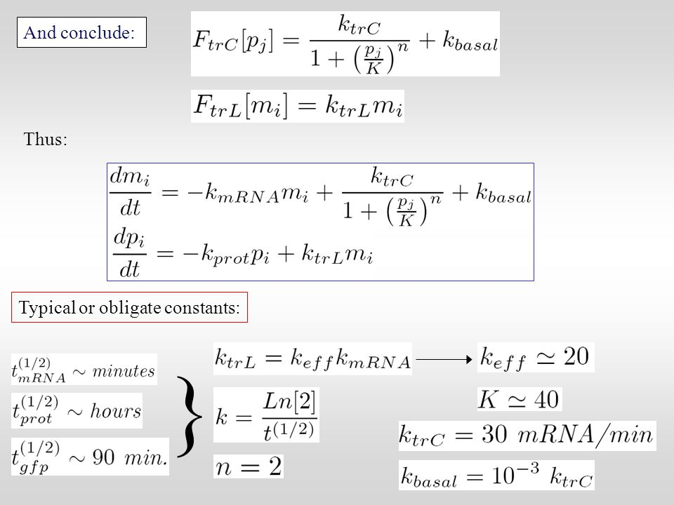 And conclude: Thus: Typical or obligate constants: }